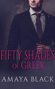Fifty Shades of Greek: A BWWM Billionaire Romance
