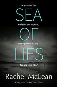 Sea of Lies: A chilling psychological thriller about secrets and trust.