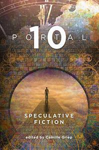Portal 10: Speculative Fiction