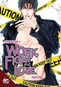 Work, Fight and Love chapter 1