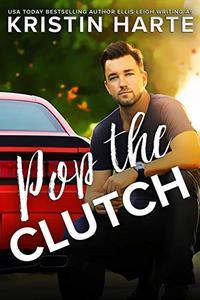 Pop The Clutch: A Second Gear Romance
