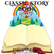 Classic Story Book: 3 Timeless Fairy Tales Collection 28