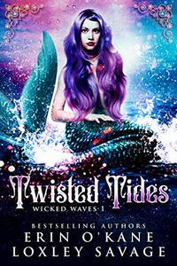 Twisted Tides: A Reverse Harem Fantasy Romance