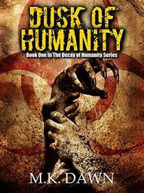 Dusk of Humanity