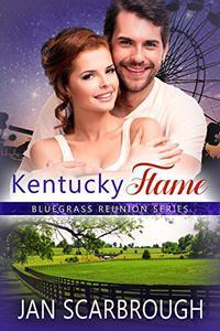 Kentucky Flame: Bluegrass Reunion Series - Book 4