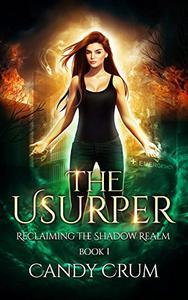 The Usurper: A Shadow Realm Novel