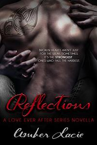 Reflections,  A Love Ever After Series Book 3