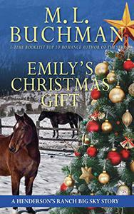 Emily's Christmas Gift: a Henderson's Ranch Big Sky story