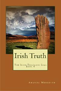 Irish Truth: The Irish Treasures Saga Book Four