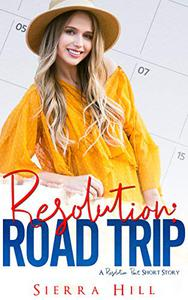 Resolution: Road Trip: A Resolution Pact Story