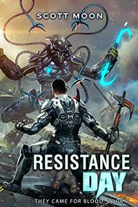 Resistance Day : They Came for Blood, Book 2