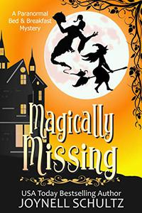 Magically Missing: A Witch Cozy Mystery