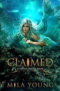 Claimed: A Reverse Harem Fairy Tale Retelling: Haven Realm Book 4