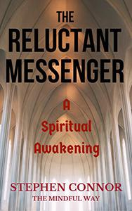 The Reluctant Messenger: A Spiritual Awakening
