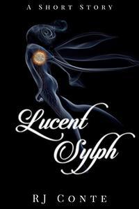 Lucent Sylph: A Short Story