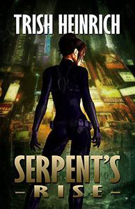 Serpent's Rise