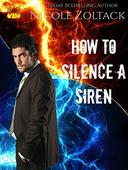 How to Silence a Siren