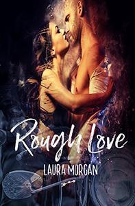 Rough Love