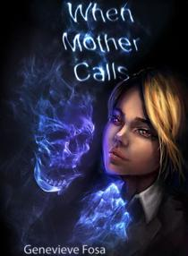 When Mother Calls