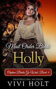 Mail Order Bride: Holly