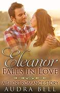 Eleanor Falls in Love: A Short Romance Story
