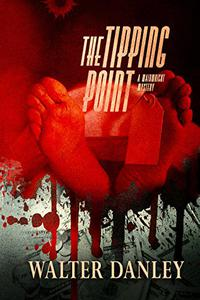 Mystery and Suspense:The Tipping Point: A mystery thriller full of intrigue about greed, fraud and murder...