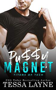 Pu$$y Magnet: A Very Naughty RomCom