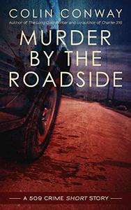 Murder by the Roadside: a 509 Crime short Story