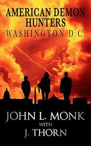 American Demon Hunters - Washington, D.C.