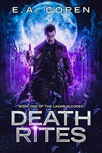 Death Rites: An Urban Fantasy Thriller