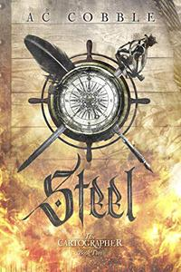 Steel: The Cartographer Book 2