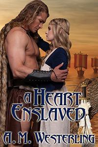 A Heart Enslaved