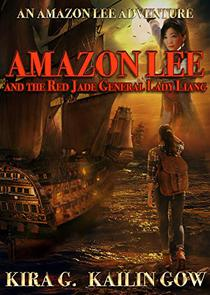 Amazon Lee and the Red Jade General Lady Liang