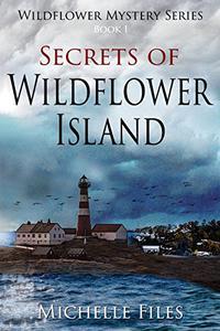 Secrets of Wildflower Island: Mystery, Thriller