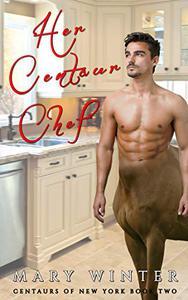 Her Centaur Chef