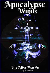 Apocalypse Winds Book Eleven