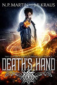 Death's Hand: An Urban Fantasy Action Adventure: