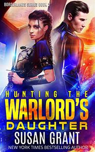 Hunting the Warlord's Daughter: a sci-fi romance