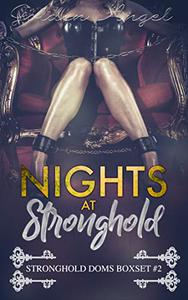Nights at Stronghold: Stronghold Doms Box Set #2