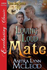 Loving a Loud Mate [Rough River Coyotes 10]