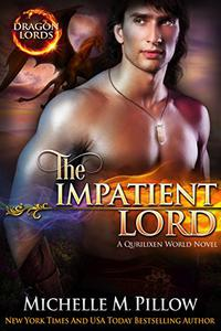 The Impatient Lord: A Qurilixen World Novel