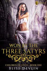 Won by the Three Satyrs