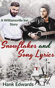 Snowflakes and Song Lyrics: A Williamsville Inn Story