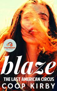 BLAZE - The Last American Circus Duet by Coop Kirby