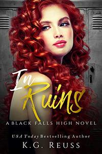 In Ruins: A Reverse Harem High School Bully Romance