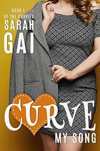 Curve My Song: Sweet Curvy Romance
