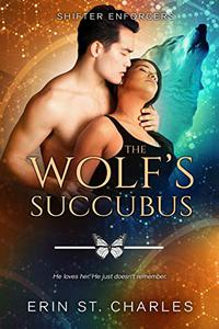 The Wolf's Succubus: BWAM Paranormal Romance