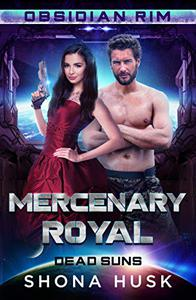 Mercenary Royal : Dead Suns
