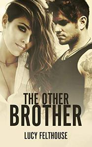 The Other Brother: A Steamy Romance Novella