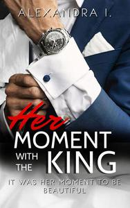 Her Moment With The King